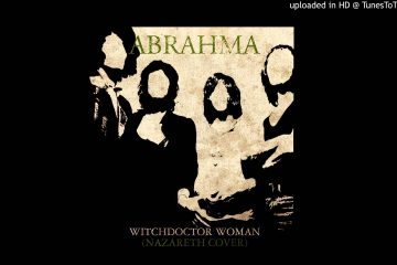 "ABRAHMA – ""Witchdoctor Woman"" (Nazareth Cover)"